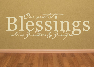 Our Greatest Blessings Vinyl Wall Statement