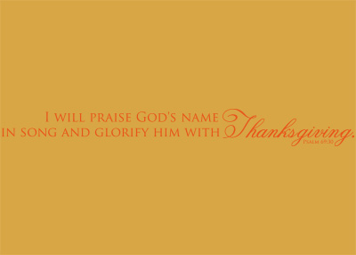 I Will Praise God's Name Vinyl Wall Statement - Psalm 69:30