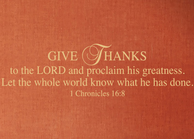 Give Thanks to the Lord Vinyl Wall Statement - 1 Chronicles 16:8