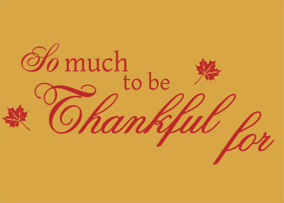 So Much to Be Thankful For Vinyl Wall Statement