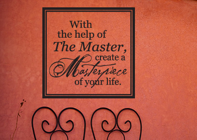 Create a Masterpiece of Your Life Vinyl Wall Statement