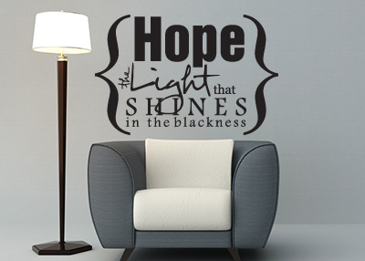 Hope the Light That Shines Vinyl Wall Statement