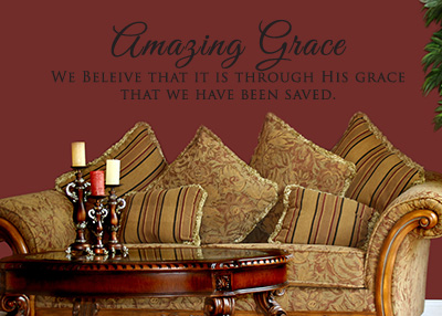 Amazing Grace - Through His Grace Vinyl Wall Statement