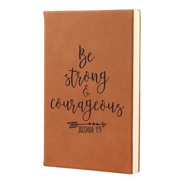Be Strong And Courageous Leatherette Journal