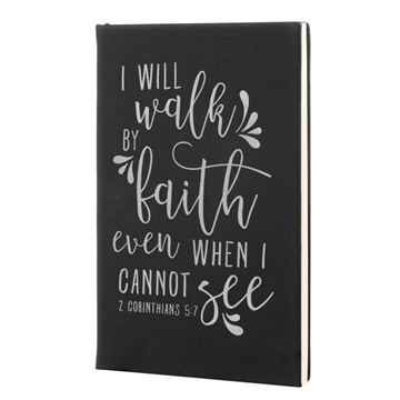 I Will Walk By Faith Leatherette Journal