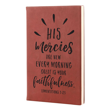 His Mercies Are New Leatherette Journal