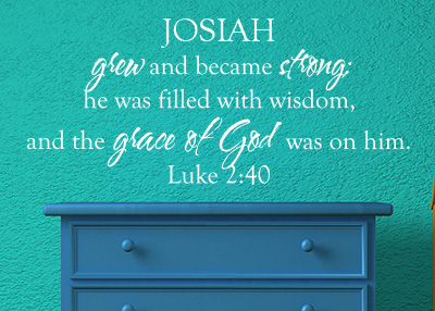Grew and Became Strong Personalized Vinyl Wall Statement - Luke 2:40