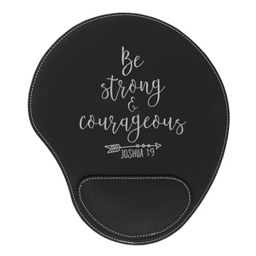 Be Strong And Courageous Mouse Pad