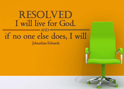 Resolved I Will Live for God Vinyl Wall Statement