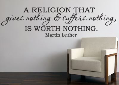 A Religion Worth Nothing Vinyl Wall Statement