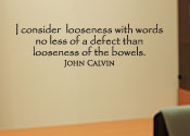 I Consider Looseness with Words Vinyl Wall Statement