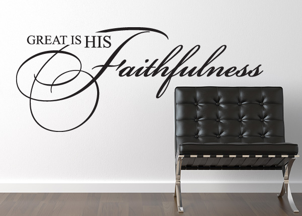 Great Is His Faithfulness Vinyl Wall Statement