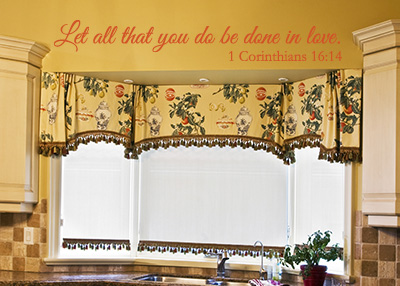 Let All Be Done in Love Vinyl Wall Statement - 1 Corinthians 16:14