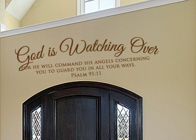 God Is Watching Over Vinyl Wall Statement - Psalm 91:11
