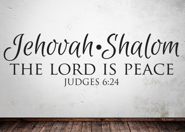 Jehovah Shalom The Lord Is Peace Vinyl Wall Statement