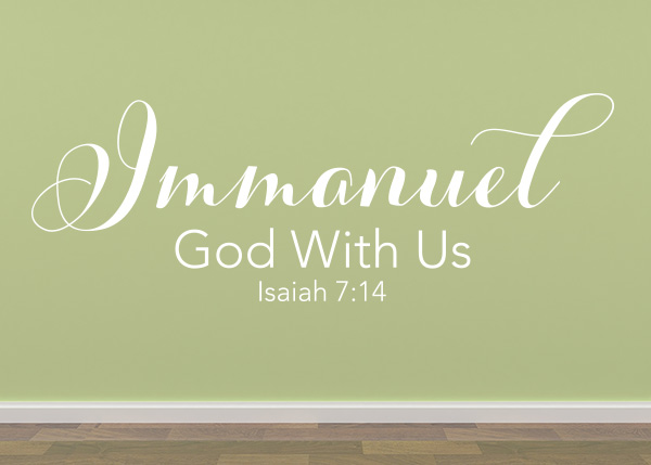 Immanuel God With Us Vinyl Wall Statement Isaiah 7 14