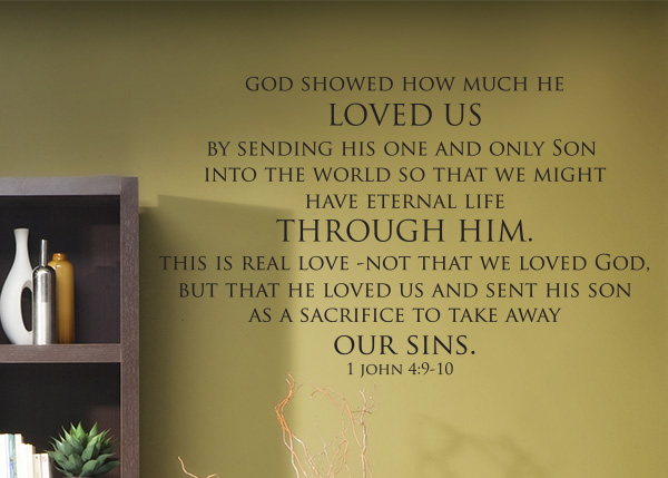 God Showed How Much He Loved Us Vinyl Wall Statement 1