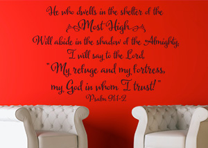 He Who Dwells in the Shelter of the Most High - Psalm 91:1-2