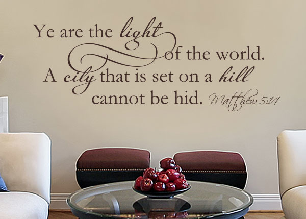 Ye Are The Light Of The World Vinyl Wall Statement