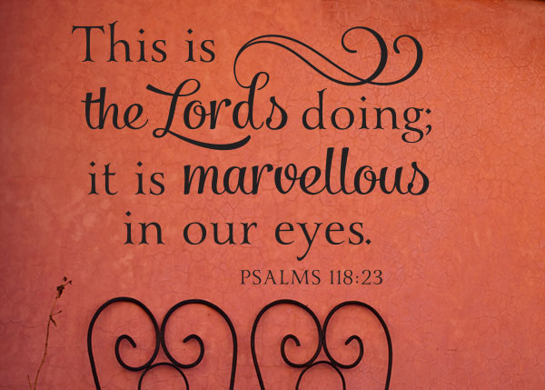 The Lord S Doing Is Marvellous Vinyl Wall Statement