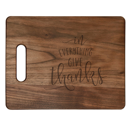 In Everything Give Thanks Cutting Board