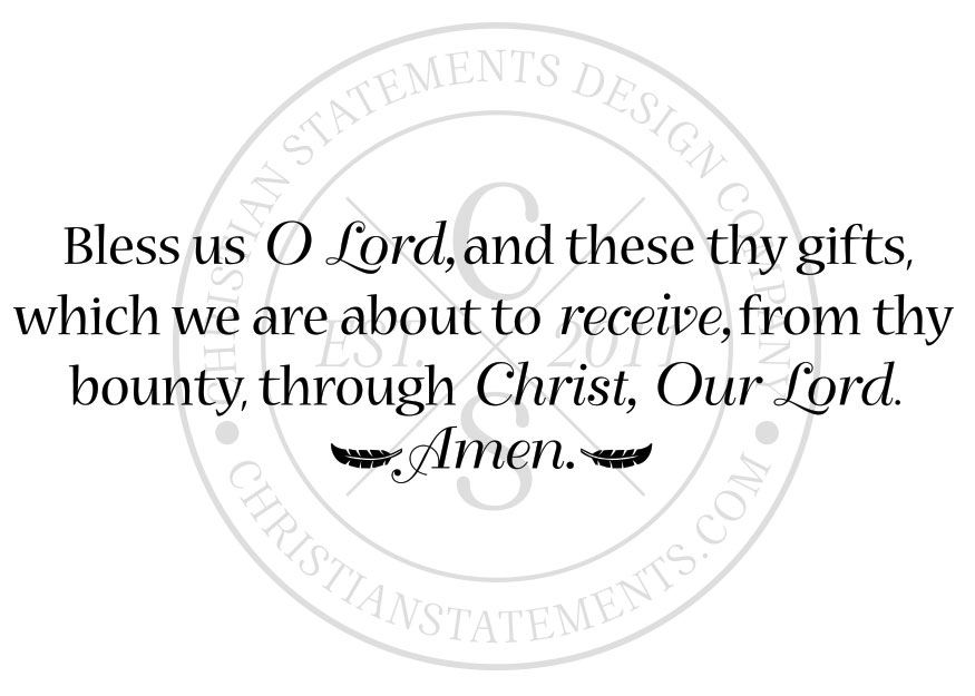 bless us o lord and these thy gifts vinyl wall statement vinyl fam032