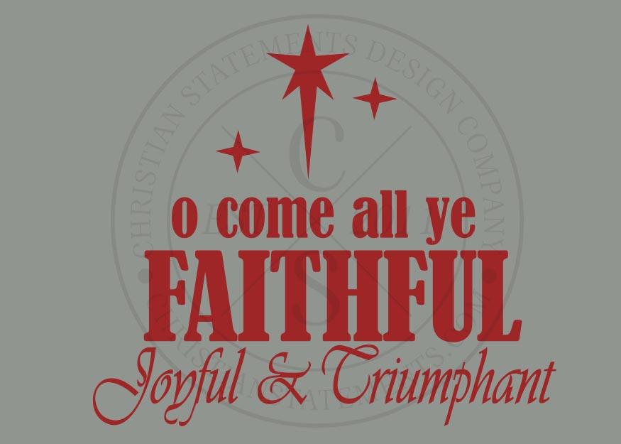 O Come All Ye Faithful Vinyl Wall Statement Vinyl Hol008