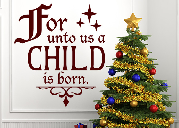 Unto Us a Child Is Born Vinyl Wall Statement