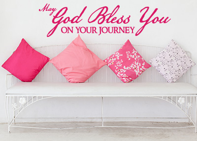 May God Bless Your Journey Vinyl Wall Statement