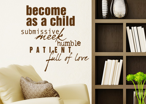 Become as a Child Vinyl Wall Statement