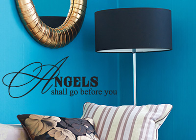 Angels Shall Go Before You Vinyl Wall Statement