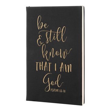 Be Still And Know Leatherette Journal
