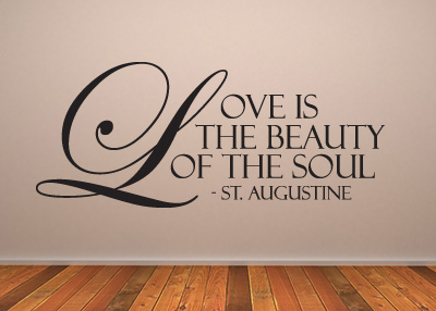 Love Is the Beauty of the Soul Vinyl Wall Statement
