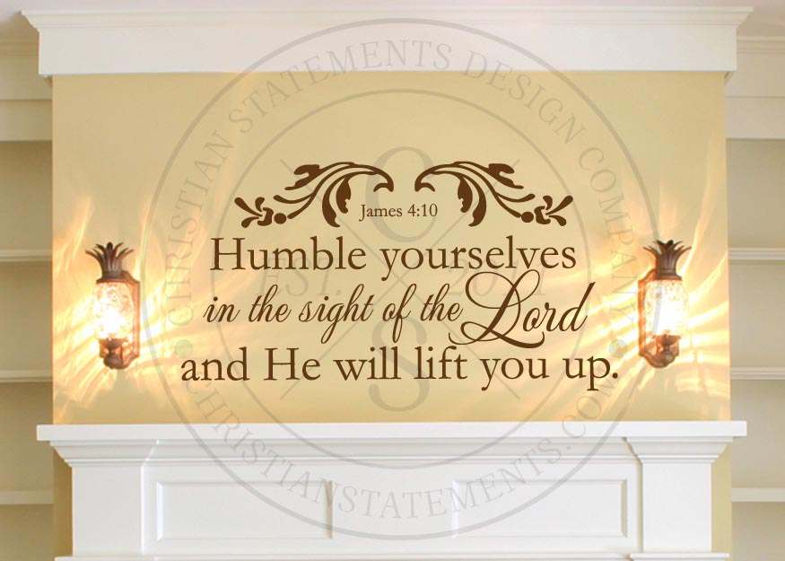 Humble Yourselves Vinyl Wall Statement - James 4:10, Vinyl, SCR004