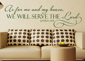 We Will Serve the Lord Vinyl Wall Statement - Joshua 24:15