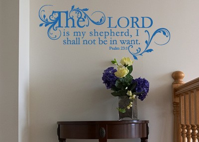 The Lord Is My Shepherd Vinyl Wall Statement - Psalm 23:1