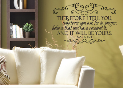 Ask in Prayer and Believe Vinyl Wall Statement - Mark 11:24