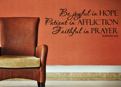 Be Joyful in Hope Vinyl Wall Statement - Romans 12:12