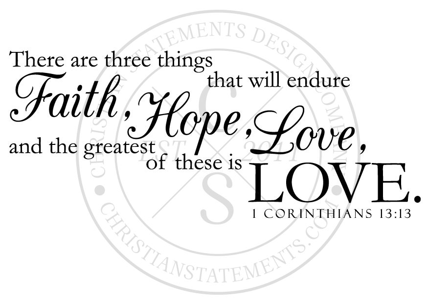 Corinthians Love Quotes Prepossessing Faith Hope And Love Vinyl Wall Statement  1 Corinthians 1313