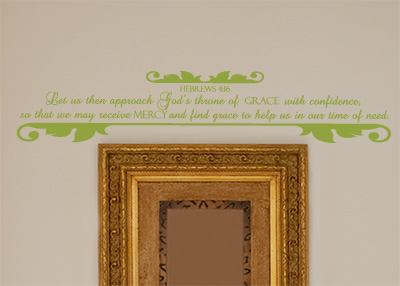 Receive Mercy and Find Grace Vinyl Wall Statement - Hebrews 4:16