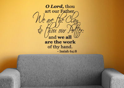 Work of Your Hand Vinyl Wall Statement - Isaiah 64:8