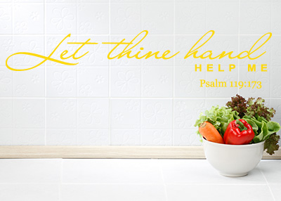 Let Thy Hand Help Me Vinyl Wall Statement - Psalm 119:173