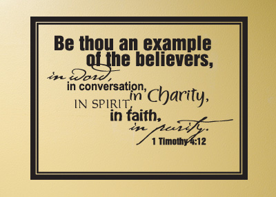 Be Thou an Example Vinyl Wall Statement - 1 Timothy 4:12
