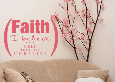 Faith - I Believe Vinyl Wall Statement