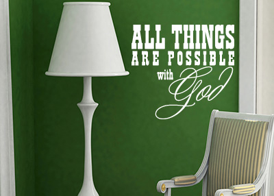 All Things Are Possible with God Vinyl Wall Statement