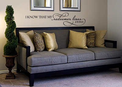 I Know My Redeemer Lives Vinyl Wall Statement - Job 19:25