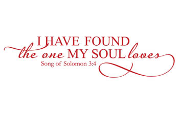 The One My Soul Loves Vinyl Wall Statement Song Of Solomon 3 4