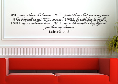 I Will Rescue Those Who Love Me Vinyl Wall Statement - Psalm 91:14-16