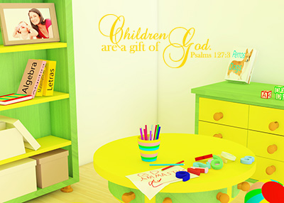 Children Are a Gift of God Vinyl Wall Statement - Psalm 127:3