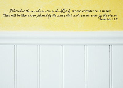 Blessed Is the One Who Trusts Vinyl Wall Statement - Jeremiah 17:7